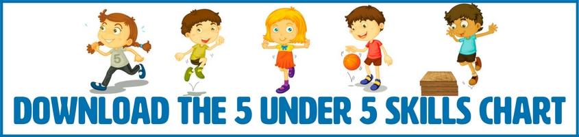 Download the 5 under 5 skills resource